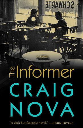 The Informer by Craig Nova