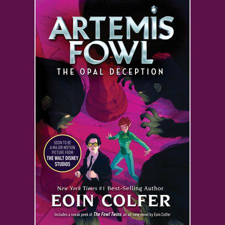 Artemis Fowl 4: Opal Deception by Eoin Colfer
