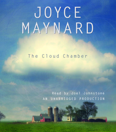 The Cloud Chamber by Joyce Maynard
