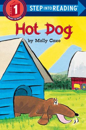 Hot Dog by Molly Coxe