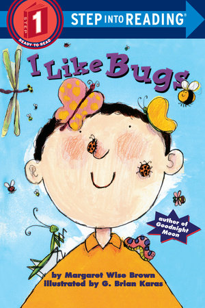 I Like Bugs by Margaret Wise Brown