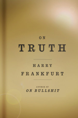 On Truth by Harry G. Frankfurt