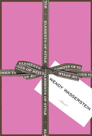 Elements of Style by Wendy Wasserstein