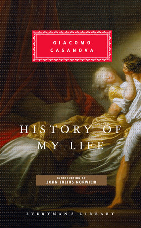 History of My Life by Giacomo Casanova