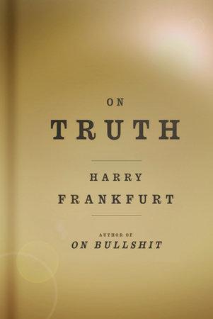 On Truth by Harry G. Frankfurt