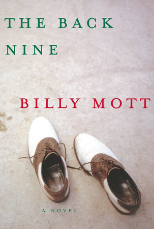 The Back Nine by Billy Mott