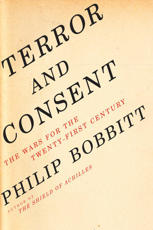 Terror and Consent by Philip Bobbitt