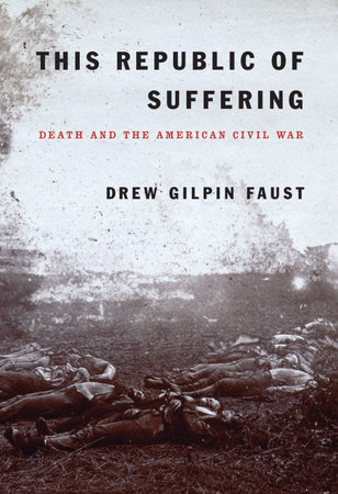 This Republic of Suffering by Drew Gilpin Faust