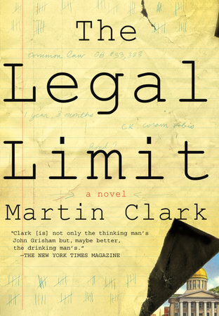 The Legal Limit by Martin Clark