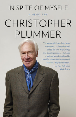 In Spite of Myself by Christopher Plummer