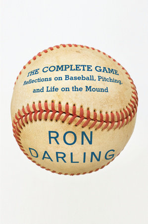 The Complete Game by Ron Darling