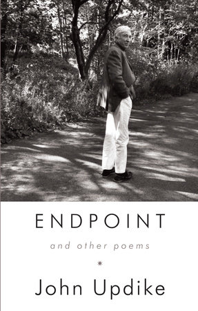 Endpoint and Other Poems by John Updike
