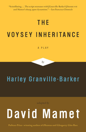 The Voysey Inheritance by David Mamet