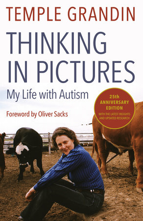 Thinking in Pictures, Expanded Edition by Temple Grandin