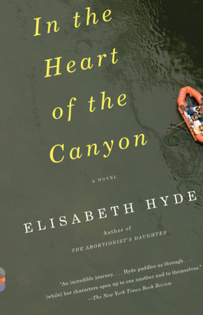 In the Heart of the Canyon by Elisabeth Hyde