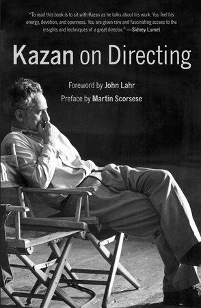 Kazan on Directing by Elia Kazan