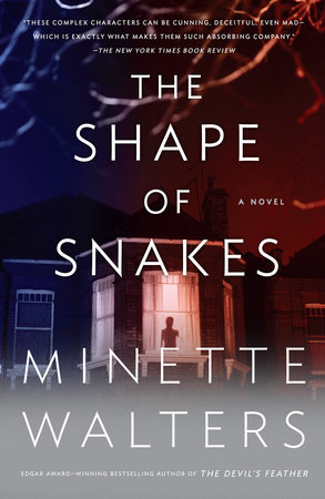 The Shape of Snakes by Minette Walters