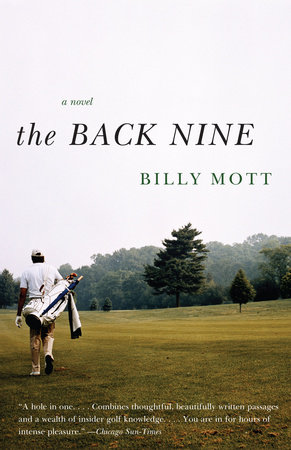 The Back Nine by Billy Mott