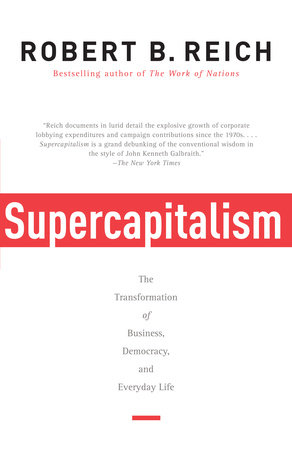 Supercapitalism by Robert B. Reich