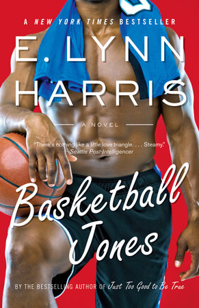 Basketball Jones by E. Lynn Harris