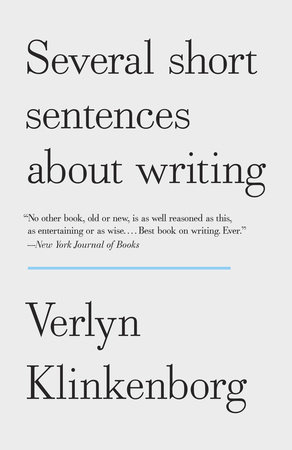 The cover of the book Several Short Sentences About Writing