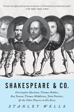 Shakespeare and Co. by Stanley Wells