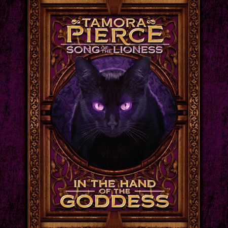 Song of the Lioness #2: In the Hand of the Goddess by Tamora Pierce