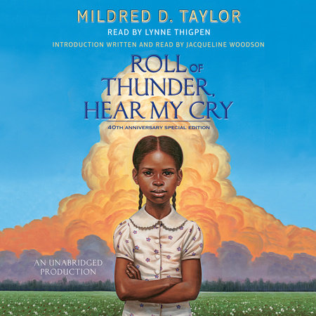 Roll of Thunder Hear My Cry by Mildred D. Taylor