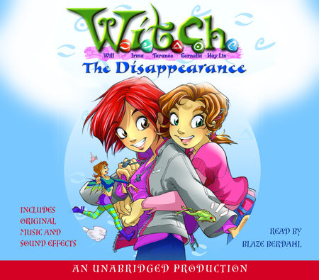 The Disappearance: W.I.T.C.H. Book 2 by Elizabeth Lenhard