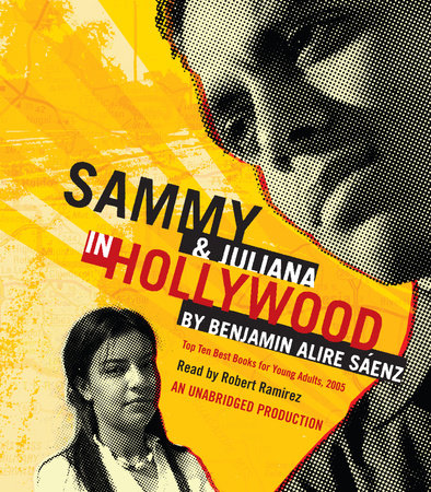 Sammy and Juliana in Hollywood by Benjamin Alire Saenz