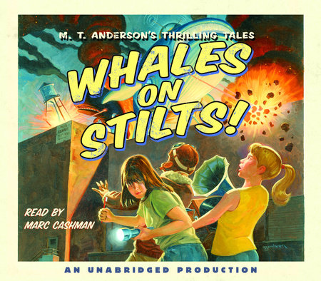 Whales on Stilts by M.T. Anderson