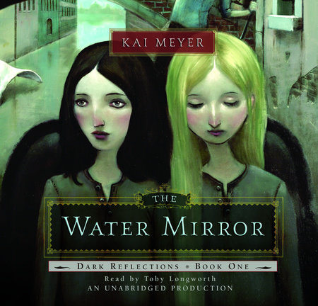 Dark Reflections: The Water Mirror by Kai Meyer