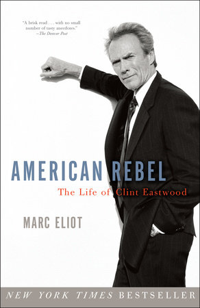 American Rebel by Marc Eliot