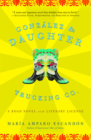 Gonzalez and Daughter Trucking Co. by María Amparo Escandón