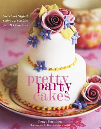 Pretty Party Cakes by Peggy Porschen