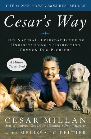 Cesar's Way by Cesar Millan and Melissa Jo Peltier
