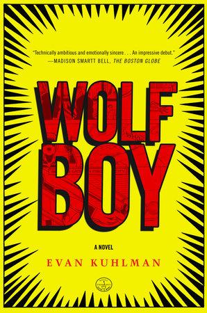 Wolf Boy by Evan Kuhlman