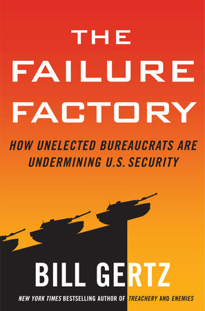 The Failure Factory by Bill Gertz