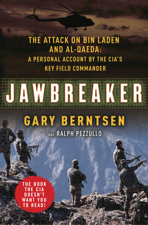 Jawbreaker by Gary Berntsen and Ralph Pezzullo