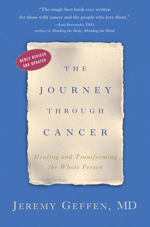 The Journey Through Cancer by Dr. Jeremy Geffen