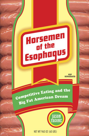 Horsemen of the Esophagus by Jason Fagone