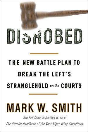 Disrobed by Mark W. Smith