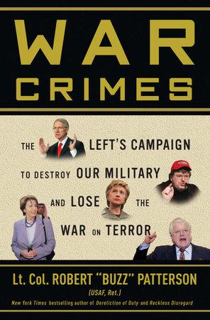 """War Crimes by Robert """"Buzz"""" Patterson"""