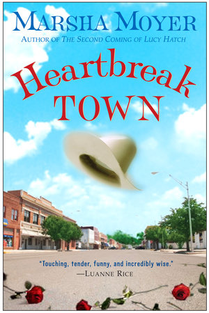 Heartbreak Town by Marsha Moyer