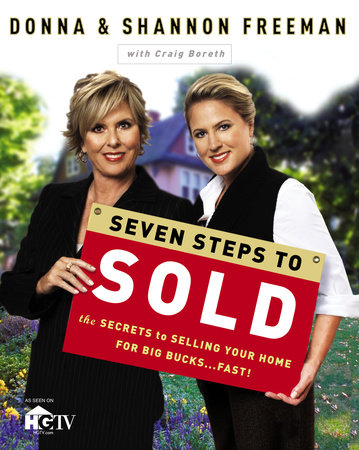 Seven Steps to Sold by Donna Freeman, Shannon Freeman and Craig Boreth