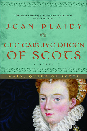 The Captive Queen of Scots by Jean Plaidy