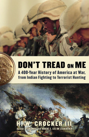 Don't Tread on Me by H.W. Crocker III