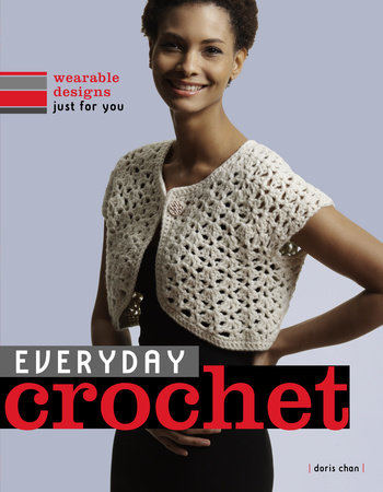 Everyday Crochet by Doris Chan