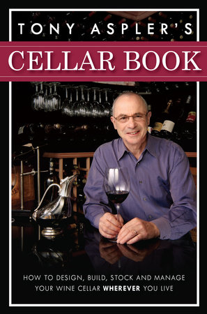 Tony Aspler's Cellar Book by Tony Aspler