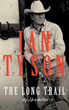 The Long Trail by Ian Tyson